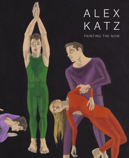 Alex Katz. Painting the Now.