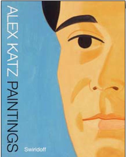 Alex Katz. Prints, Paintings, Cutouts.