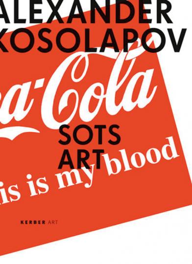 Alexander Kosolapov. Sots Art.