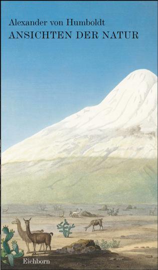 Alexander von Humboldt - Ansichten der Natur