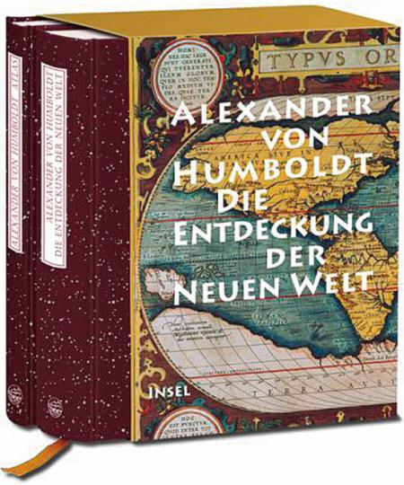 Alexander von Humboldt. Die Entdeckung der Neuen Welt.