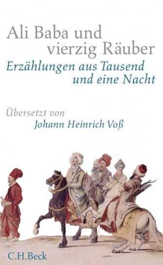Ali Baba und vierzig Räuber. Erzählungen aus »Tausendundeine Nacht«.