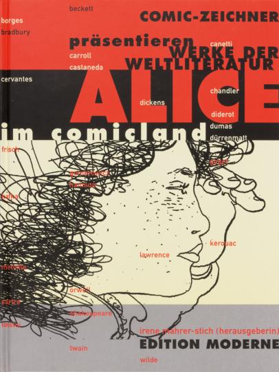 Alice im Comicland. Comiczeichner interpretieren Werke der Weltliteratur.