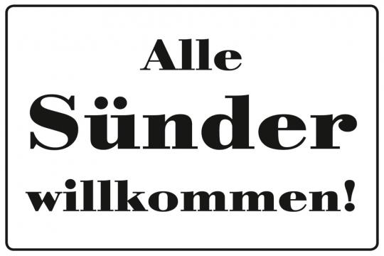 Blechpostkarte »Alle Sünder willkommen«.
