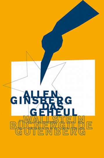 Allen Ginsberg. Das Geheul. Ein Gedicht.