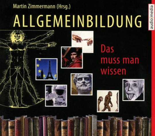 Allgemeinbildung. Das muss man wissen. Hörbuch-Box. 11 CDs.