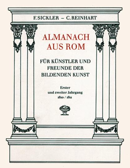 Almanach aus Rom für Künstler und Freunde der Bildenden Kunst. Erster und zweiter Jahrgang 1810/1811 (2 Bände).
