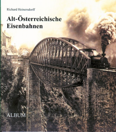 Alt-Österreichische Eisenbahnen