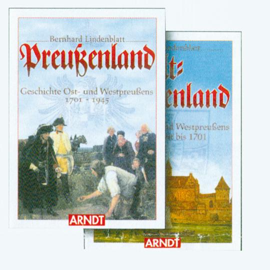 Alt-Preußenland & Preußenland - Geschichte Ost- und Westpreußens von der Urzeit bis 1945 2 Bde.