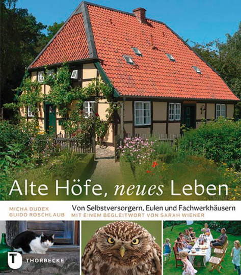 Alte Höfe, neues Leben.