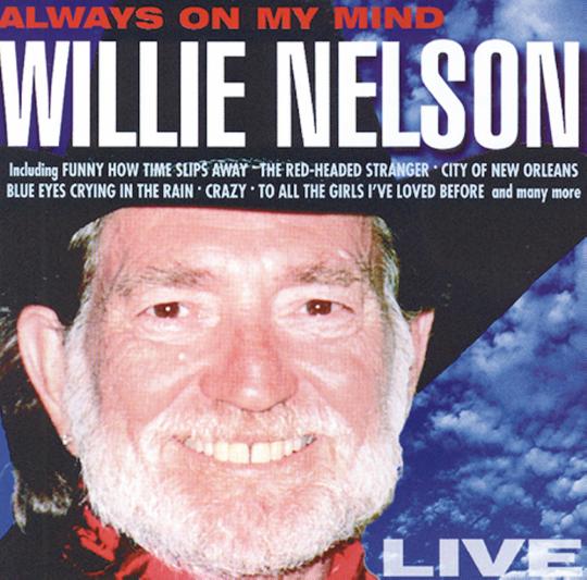 Willie Nelson , Always on my mind CD