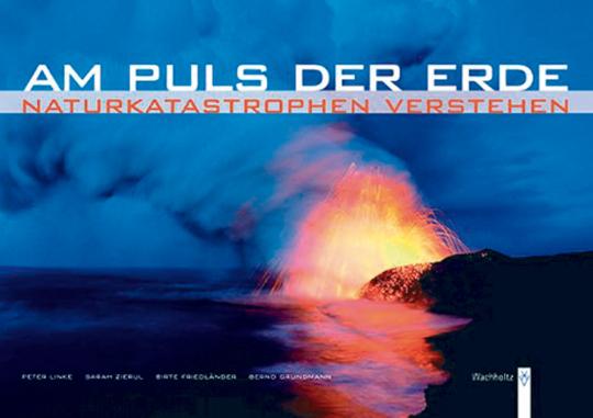 Am Puls der Erde - Naturkatastrophen verstehen