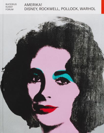 Amerika! Disney, Rockwell, Pollock, Warhol.