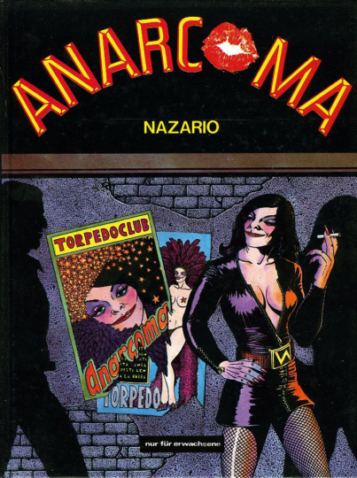 Anarcoma. Graphic Novel.