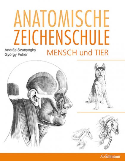 Anatomische Zeichenschule Mensch & Tier.