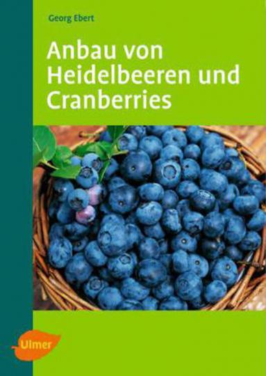 Anbau von Heidelbeeren und Cranberries.