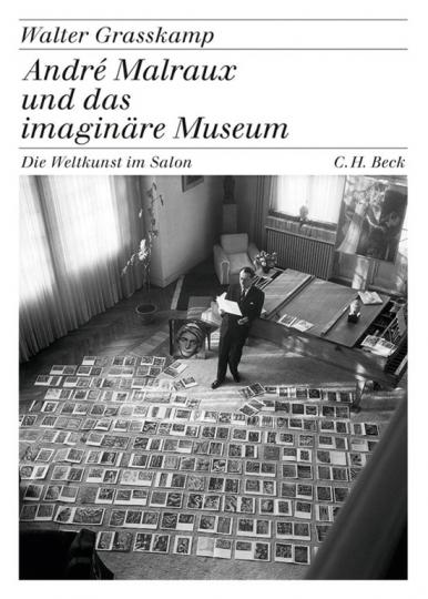 André Malraux und das imaginäre Museum. Die Weltkunst im Salon.