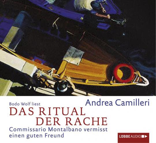 Andrea Camilleri. Das Ritual der Rache. Commissario Montalbano vermisst einen guten Freund. 4 CDs.