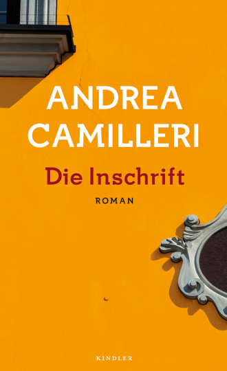 Andrea Camilleri. Die Inschrift. Roman.