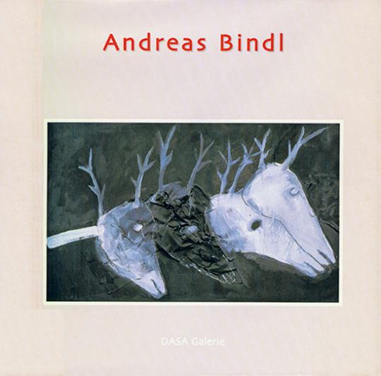 Andreas Bindl. Figur - Natur.