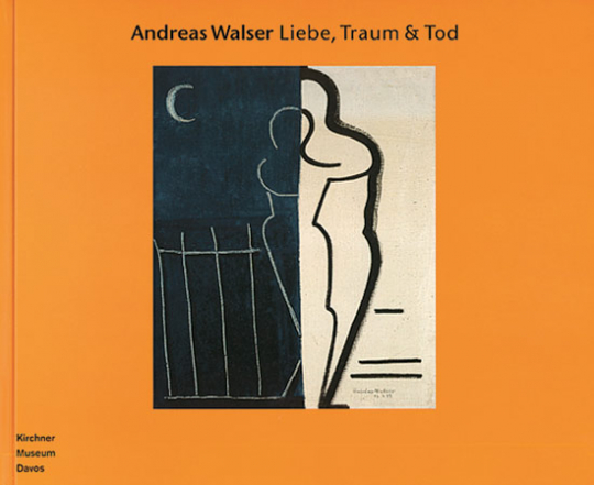 Andreas Walser - Liebe, Traum & Tod