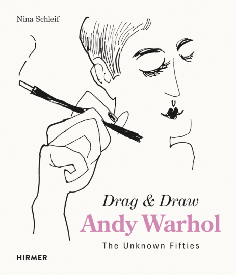 Andy Warhol. Drag and Draw. The Unknown Fifties.
