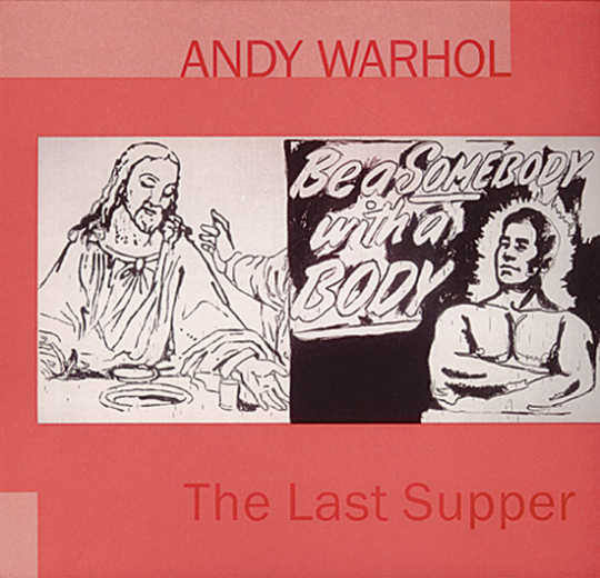 Andy Warhol. The Last Supper.