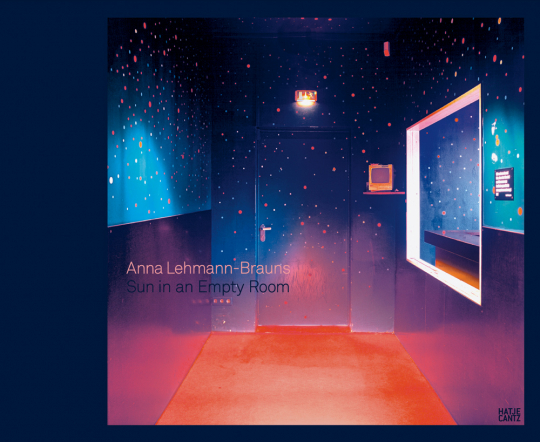 Anna Lehmann-Brauns. Sun in an Empty Room.