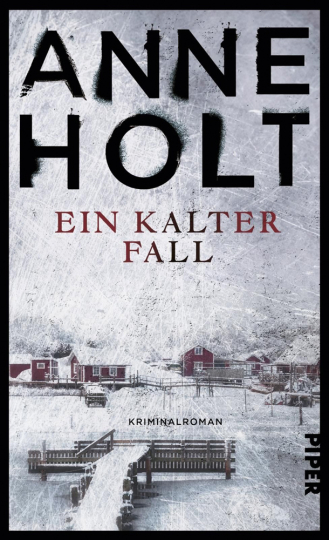 Anne Holt. Ein kalter Fall. Kriminalroman.