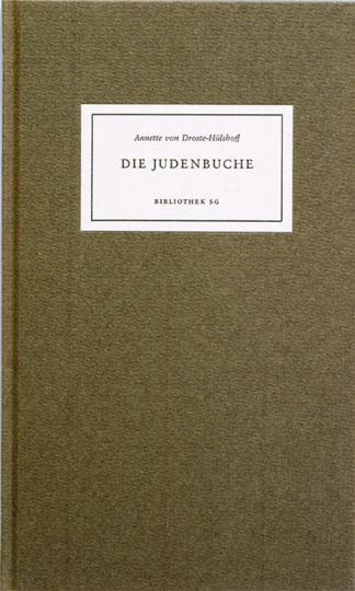 Annette von Droste-Hülshoff »Die Judenbuche«.