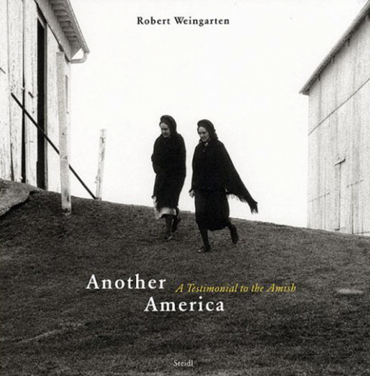 Another America. A Testimonial to the Amish.