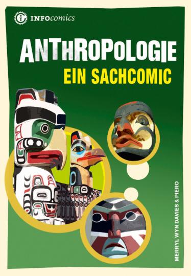 Anthropologie. Ein Sachcomic.