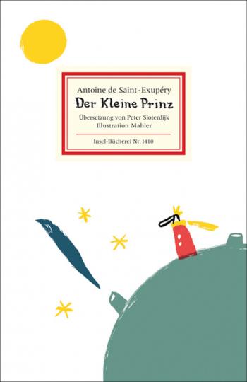 Antoine de Saint-Exupéry. Der kleine Prinz.