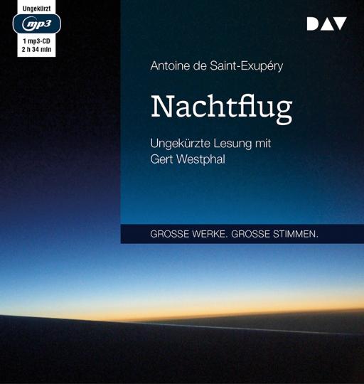Antoine de Saint-Exupéry. Nachtflug. Ungekürzte Lesung. 1 mp3-CD.