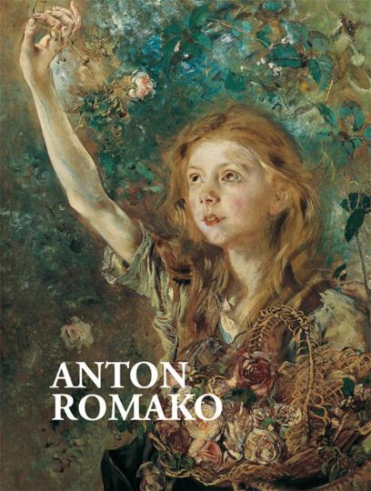 Anton Romako. 1832-1889 Pionier und Außenseiter der Malerei des 19. Jahrhunderts. Monografie mit Werkverzeichnis.