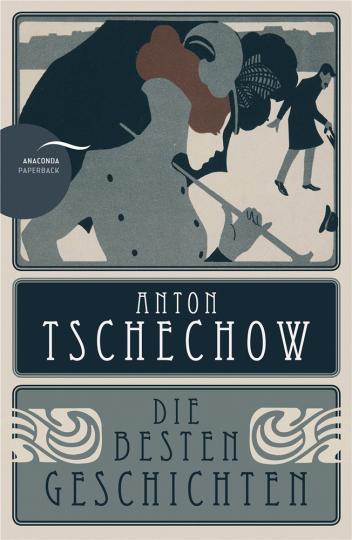 Anton Tschechow. Die besten Geschichten.