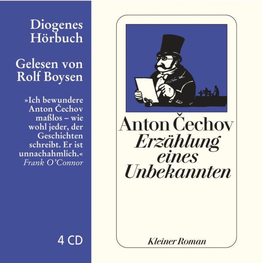 Anton Tschechow. Erzählung eines Unbekannten. Kleiner Roman. 4 CDs.