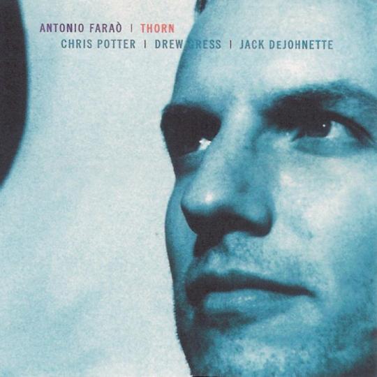 Antonio Farao. Thorn. CD.