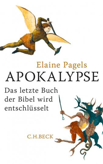 Apokalypse. Das letzte Buch der Bibel wird entschlüsselt.