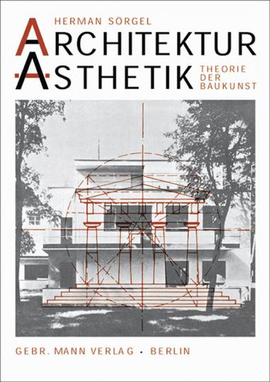 Architektur - Ästhetik. Theorie der Baukunst.