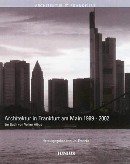 Architektur in Frankfurt am Main 1999-2002