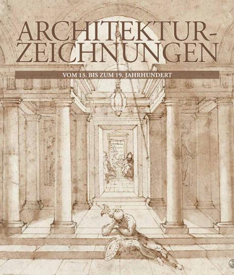 Architektur-Zeichnungen vom 13. bis zum 19. Jahrhundert.