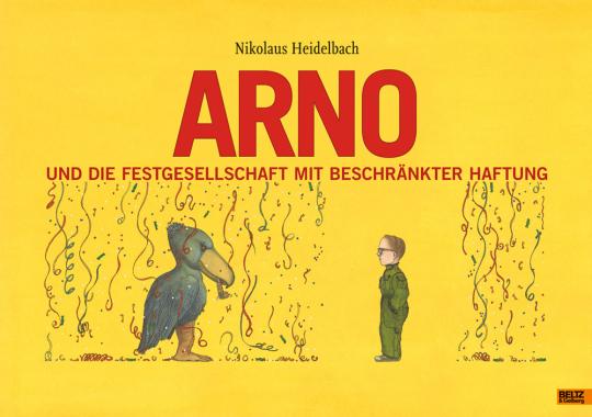 Arno und die Festgesellschaft mit beschränkter Haftung.