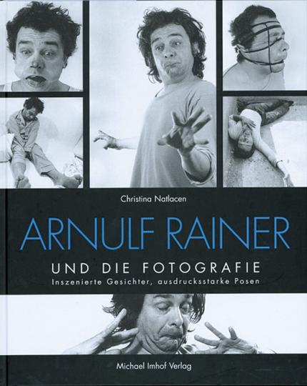 Arnulf Rainer und die Fotografie. Inszenierte Gesichter, ausdrucksstarke Posen.