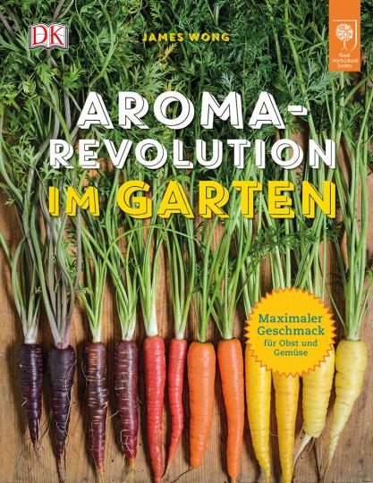 Aroma-Revolution im Garten. Maximaler Geschmack für Obst und Gemüse.