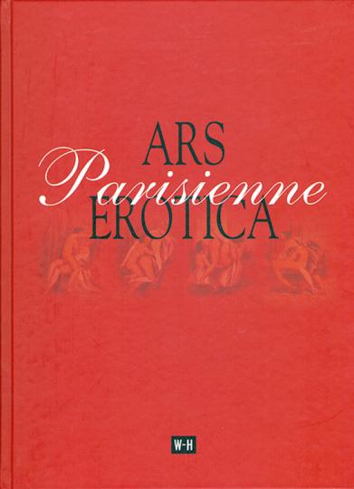 Ars Erotica Parisienne.