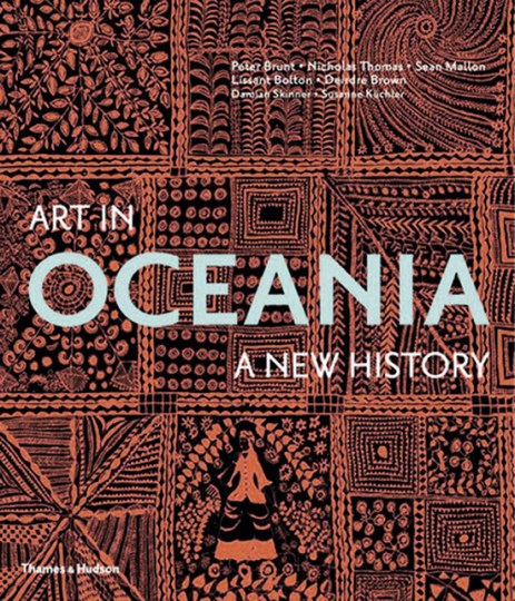 Art in Oceania. A New History.