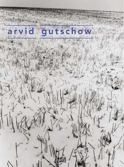 Arvid Gutschow. Fotografien.