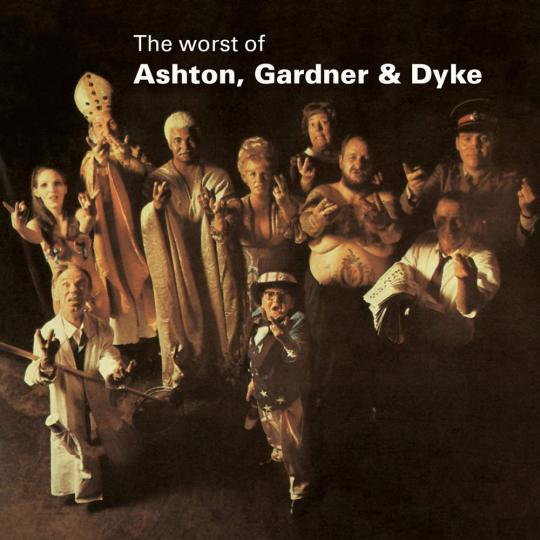 Ashton, Gardner & Dyke. The Worst Of Ashton Gardner & Dyke. CD.