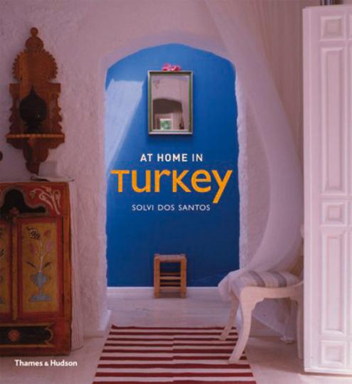 At Home in Turkey. In der Türkei zuhause.
